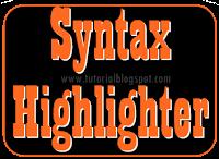 Syntax Highlighter,SyntaxHighlighter,tutorial blogspot,blogspot,syntax,highlighter,notepad