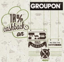 Groupon 10% Cashback on Food and Beverage deals [9th – 11th Oct]