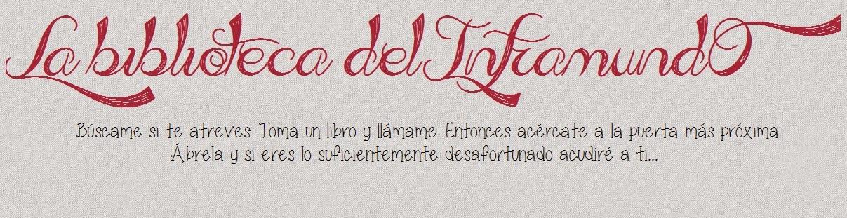 La Biblioteca del Inframundo