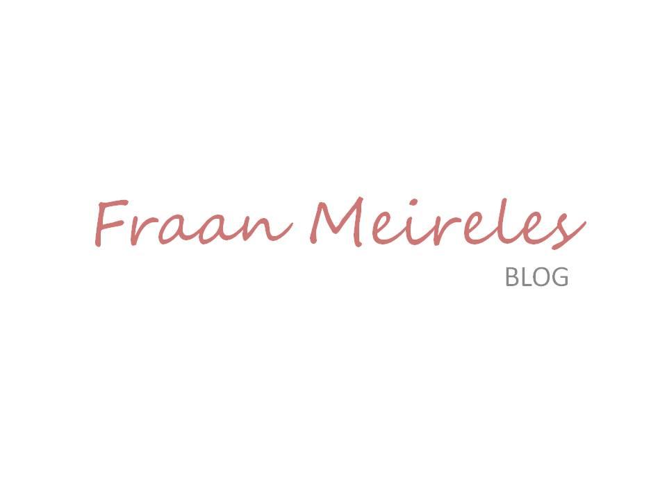 Fraan Meireles Blog