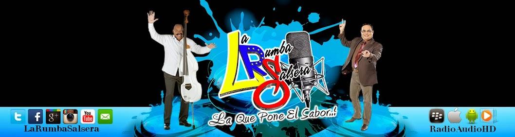 La Rumba Salsera Radio /Andy Gonzalez (Locutor, Productor y Dj)