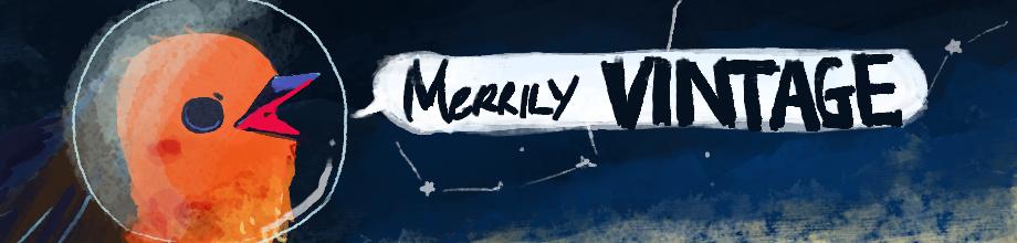 MERRILY VINTAGE