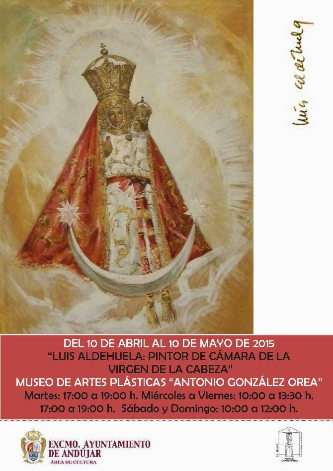 Luis Aldehuela: pintor de cámara de la Virgen de la Cabeza