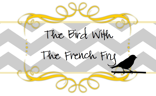 The Bird With The French Fry