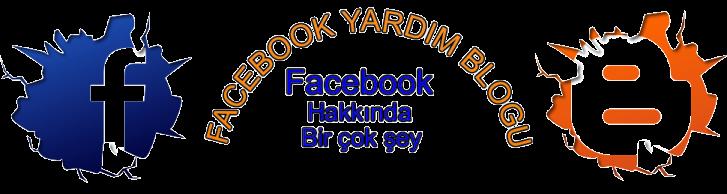Facebook Yardım Blogu | Facebook Virüsleri Ve Daha Birçok Şey