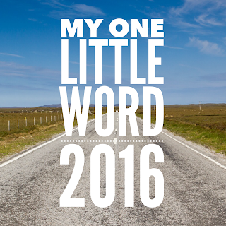 While I'm Waiting...my one little word for 2016