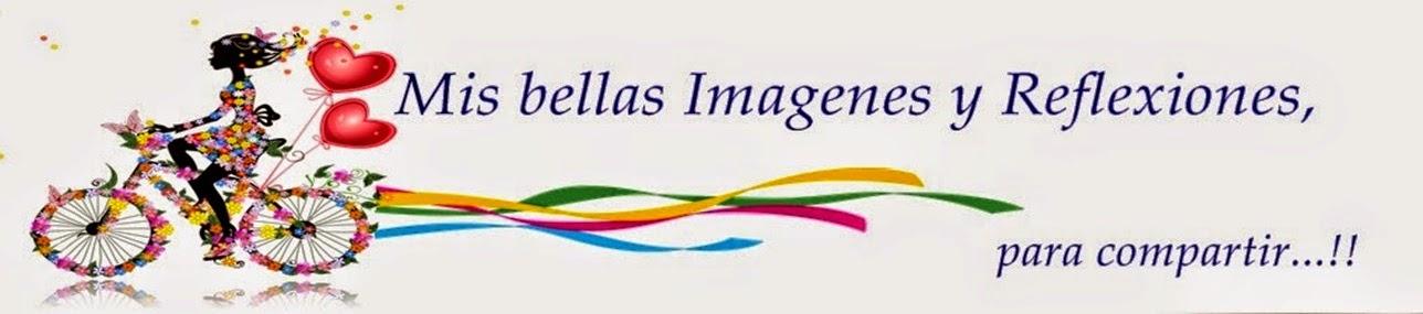 MIS BELLAS IMAGENES