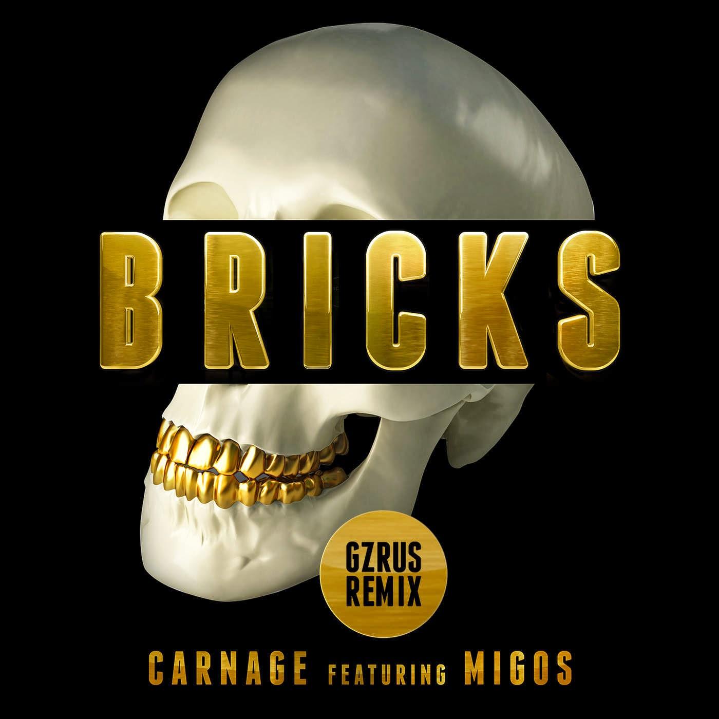 Carnage - Bricks (feat. Migos) [GZRUS Remix] - Single Cover