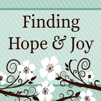 Finding Hope and Joy