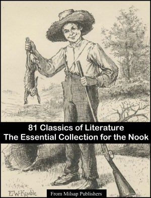 Essential Collection of 81 Classic Novels for the Nook