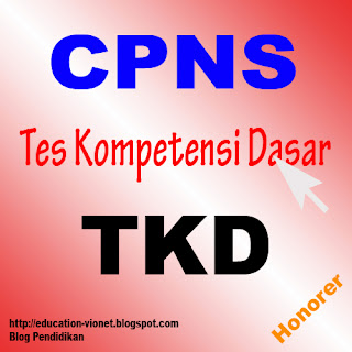 KIsi-kisi Materi TKD (Tes Kompetensi Dasar) Ujian CPNS