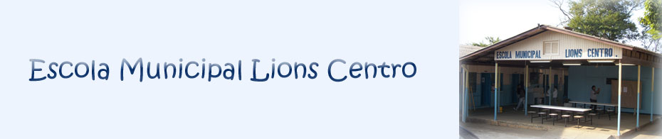 Escola Municipal Lions Centro