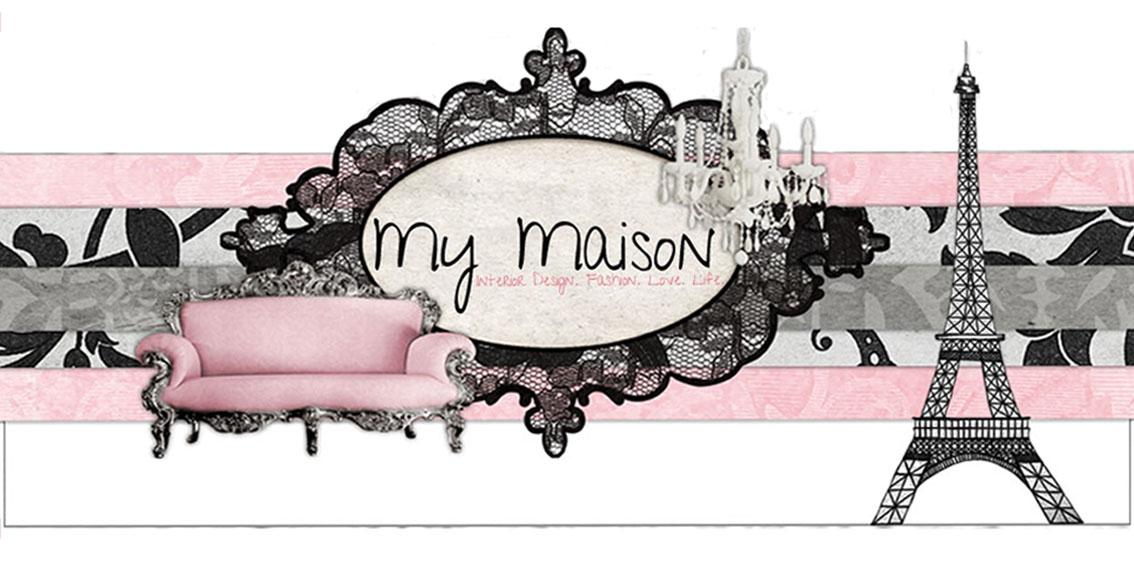 My Maison