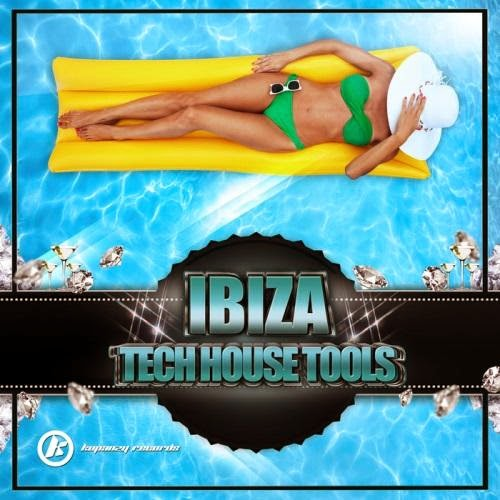 Ibiza Tech House Tools  2014