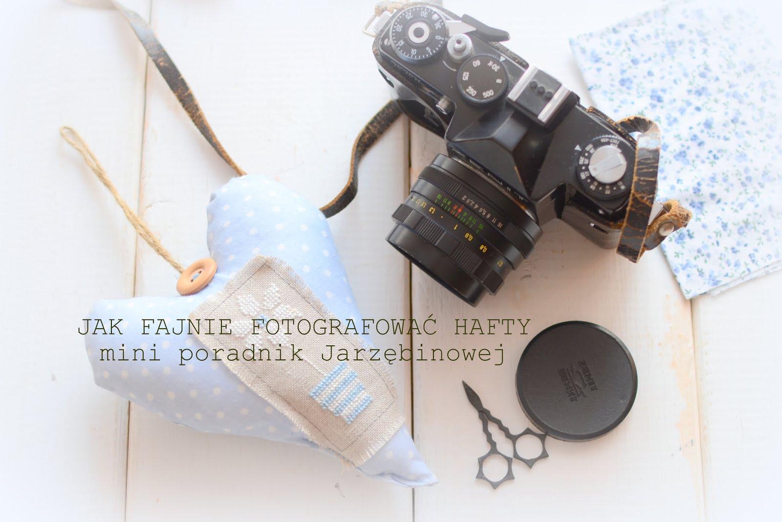 Jak fajnie fotografować hafty ?