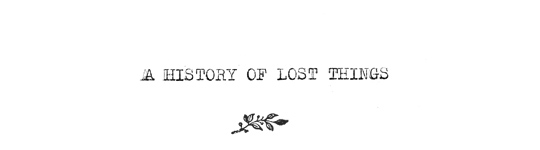 A History of Lost Things
