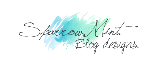 Sparrow Mint Blog Designs