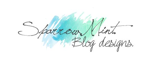 Sparrow Mint Blog Designs