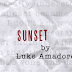 FEATURED ESSAY: Sunset by Luke Amadore