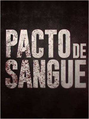Pacto de Sangue - 1ª Temporada Séries Torrent Download capa