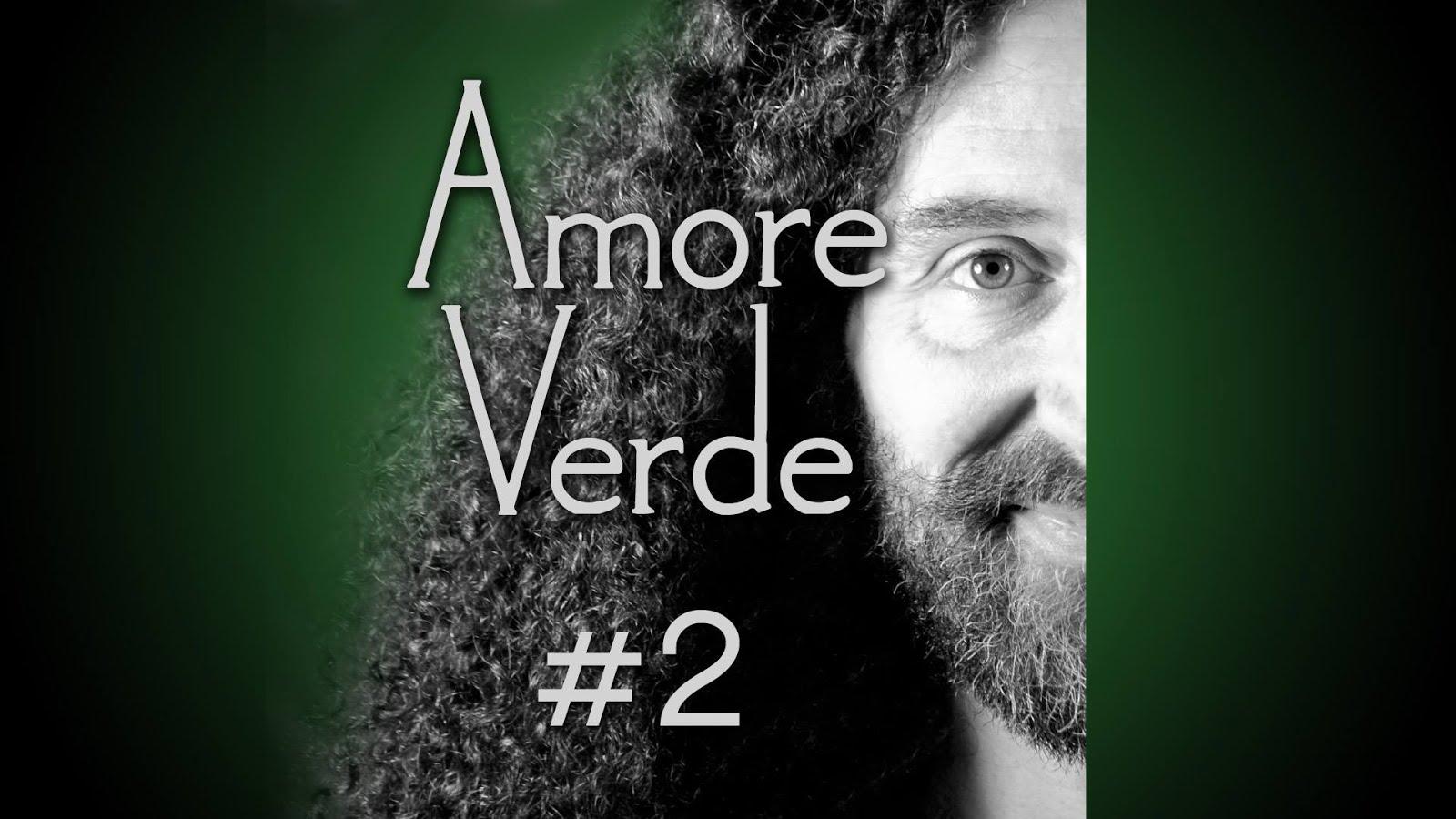 Amore Verde 2