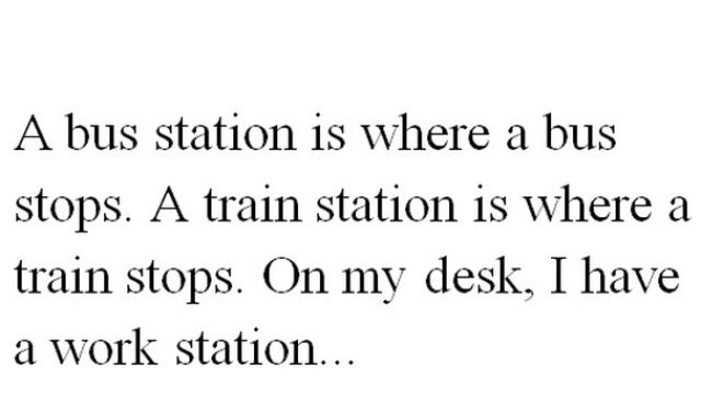 its hilarious: Train, Bus and Workstation!!!