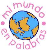 MI MUNDO EN PALABRAS
