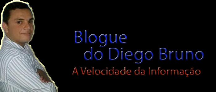 BLOG DO DIEGO BRUNO