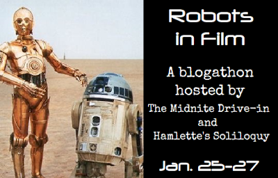 The Robots in Film Blogathon!
