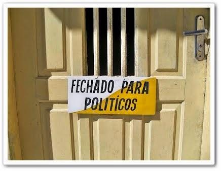 A PORTA DESTE BLOG ESTÁ FECHADA PARA POLÍTICOS