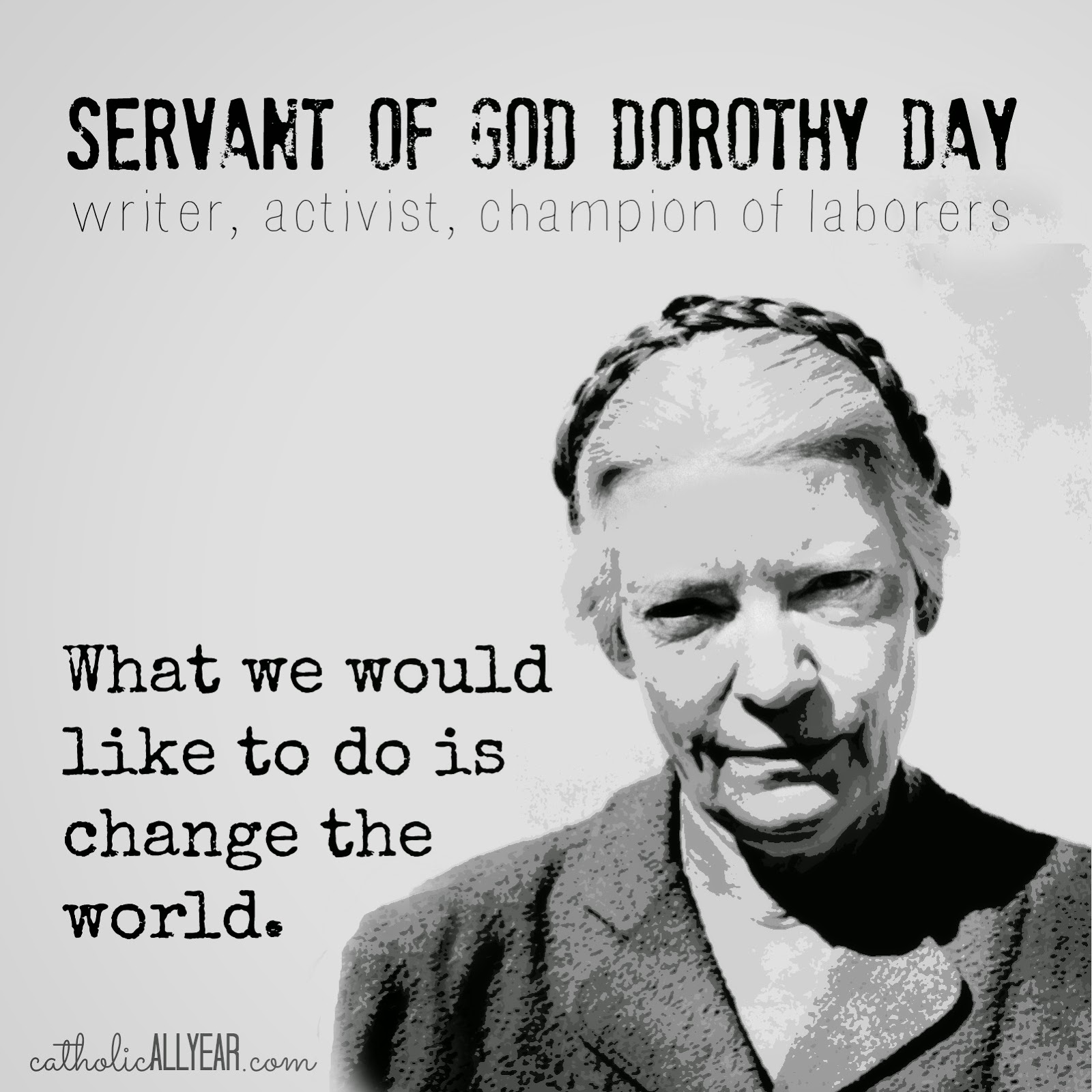 the influence of dorothy day on catholic religion Day became a noted activist whose influence reached beyond the catholic  worker, leading anti-war and anti-nuclear proliferation movements as well as.