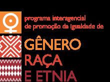 Programa Interagencial de Promoção da Igualdade de Gênero, Raça e Etnia