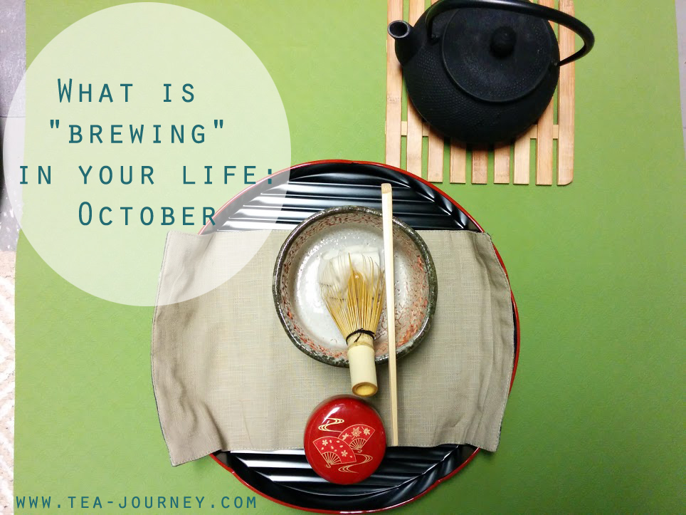 what is brewing in your life october guest post a cup of life zen moment may cause miracles entrepreneurship gather 20 years e-book writing tea journey japanese tea ceremony