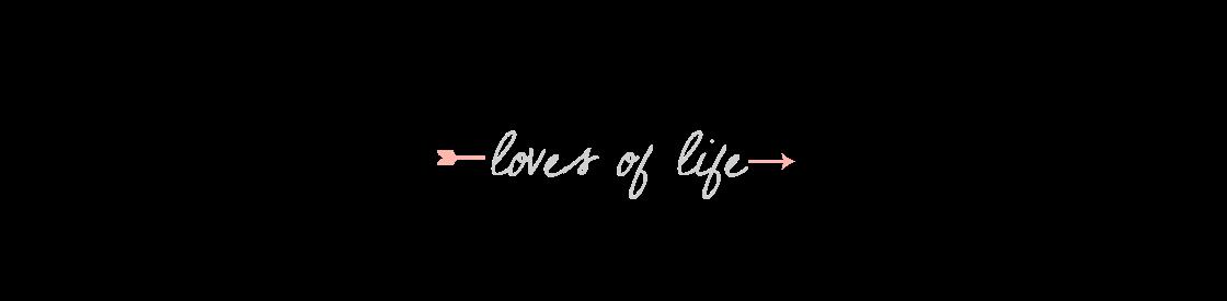 Loves of Life