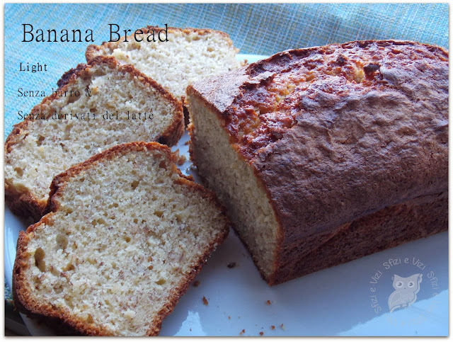 banana bread di martha stewart in versione light, senza burro e senza derivati del latte