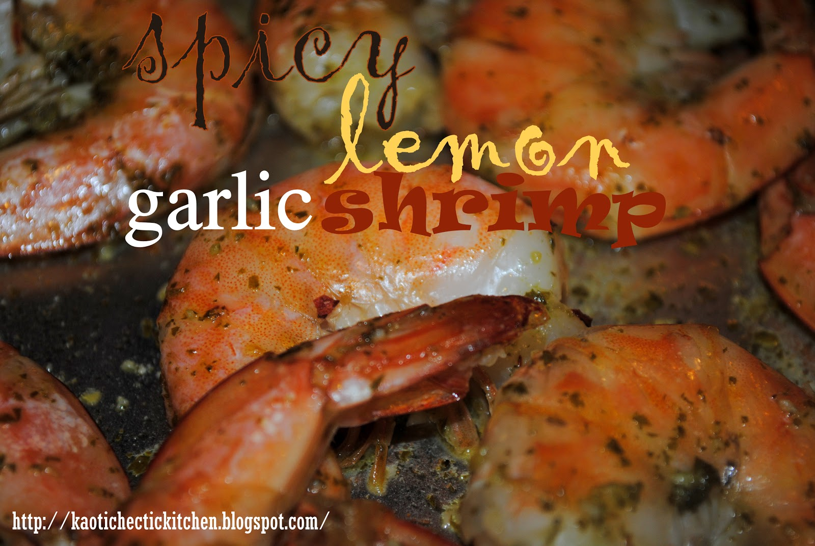my kaotic kitchen: spicy lemon garlic shrimp..