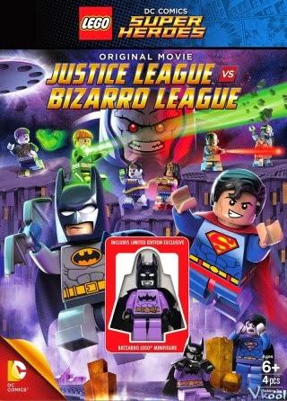 Lego Dc Comics Super Heroes: Justice League Vs. Bizarro League - Lego Liên Minh Công Lý Vs Liên Minh Bizarro 2015 Poster