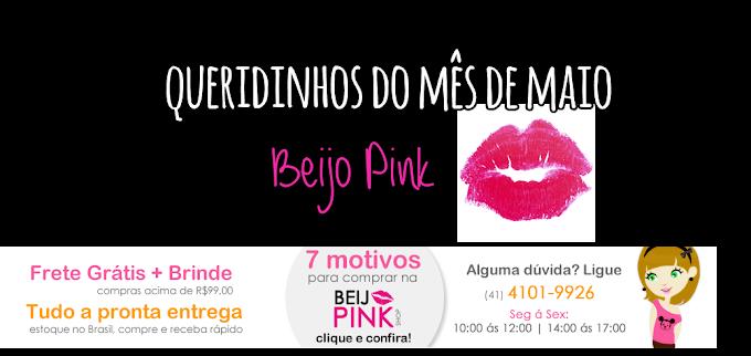 - QUERIDINHOS DE MAIO - BEIJO PINK SHOP -