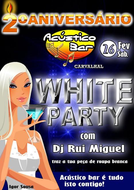 DJ Rui Miguel @ Aniversário Acústico