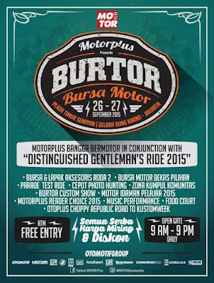 Bursa Motor ( BURTOR ) 2015, Refrensi tujuan untuk para bikers Weekend besok!