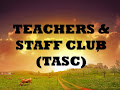 TEACHEARS & STAFF CLUB