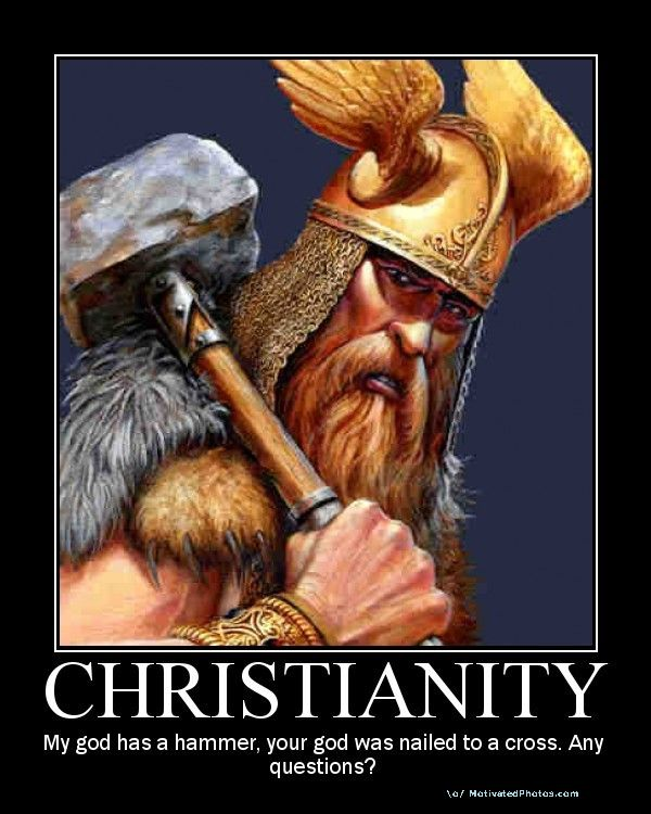 [Image: christianity-my-god-has-a-hammer-your-go...stions.jpg]