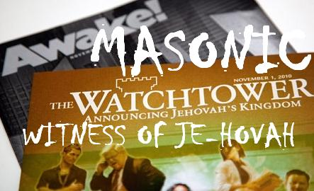 Masonic Witness of Je-Hovah: