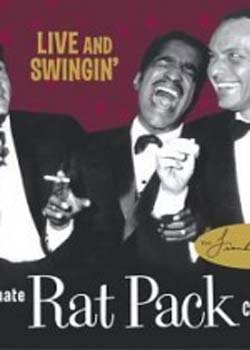 Live and Swingin': The Ultimate Rat Pack Collection (2003)