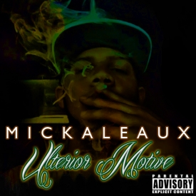 Mickaleaux - Intro (Ballin' By Myself) latest hiphop rap music download free mp3
