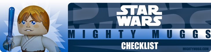 Star Wars Mighty Muggs Checklist