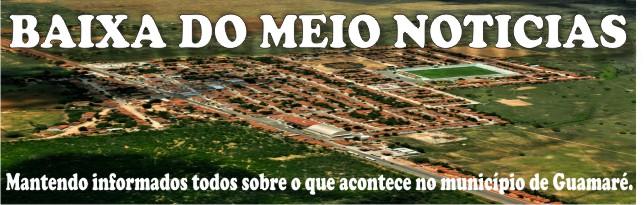BAIXA DO MEIO NOTÍCIAS
