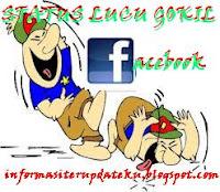 status lucu gokil facebook