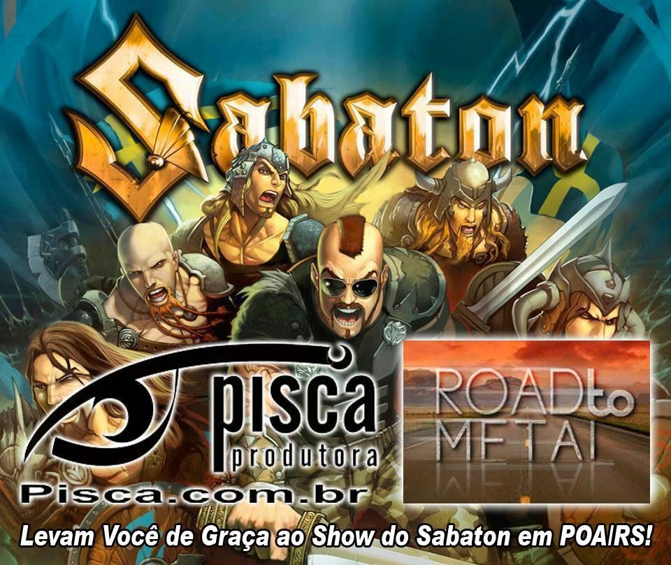 Quer ir de graça ao show do SABATON em POA/RS?!