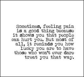 Staying Alive is Not Enough : Sometimes, feeling pain is a good thing because it shows you that people can hurt you. But most of all, it reminds you how lucky you are to have those who won't ever dare treat you that way.